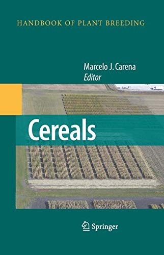 Cereals (Handbook of Plant Breeding (3), Band 3)