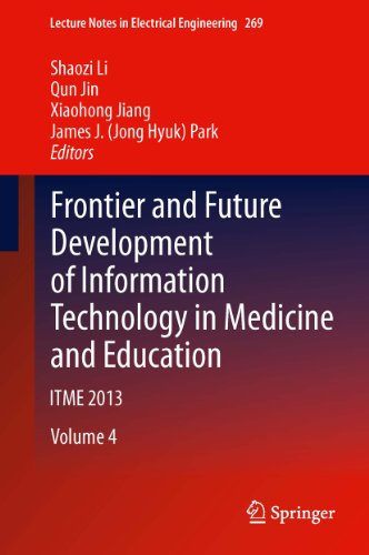 Frontier and Future Development of Information Technology in Medicine and Education: ITME 2013 (Lect