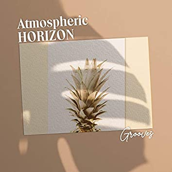 Atmospheric Horizon Grooves