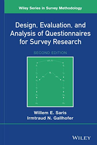 Design, Evaluation, and Analysis of Questionnaires for Survey Research, 2nd Edition (Wiley Series in