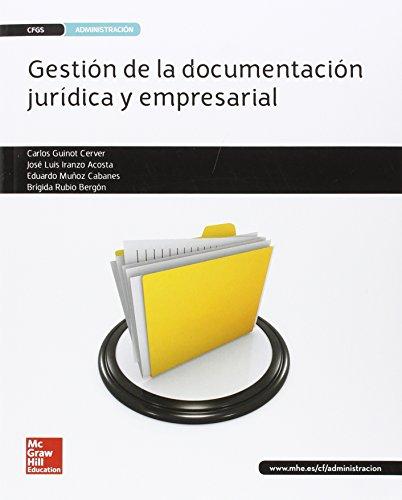 LA - Gestion de la documentacion juridica y empresarial GS. Libro alumno