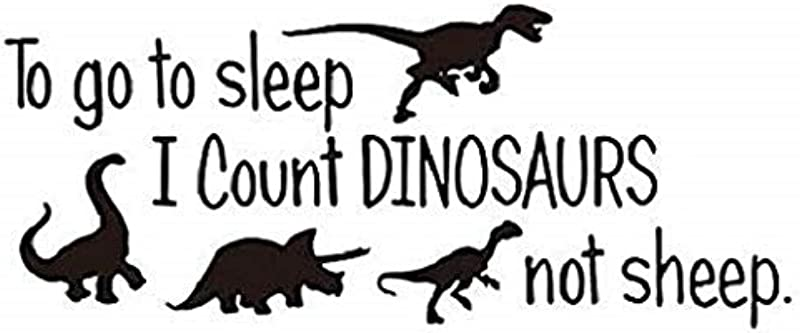 Ahaylyn Wall Decals With Quote To Go To Sleep I Count Dinosaurs Not Sheep Nursery Wall Art Stickers Decor