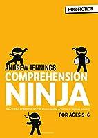 Comprehension Ninja for Ages 5-6: Comprehension worksheets for Year 1