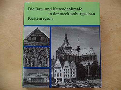 Die Bau- und Kunstdenkmale in der mecklenburgischen Küstenregion.