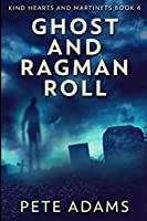 Ghost and Ragman Roll: Large Print Edition