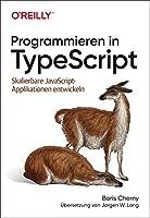 Programmieren in TypeScript: Skalierbare JavaScript-Applikationen entwickeln