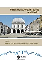 Pedestrians, Urban Spaces and Health: Proceedings of the XXIV International Conference on Living and Walking in Cities (LWC, September 12-13, 2019, Brescia, Italy)