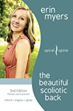 The Beautiful Scoliotic Back: Revised 2nd Edition
