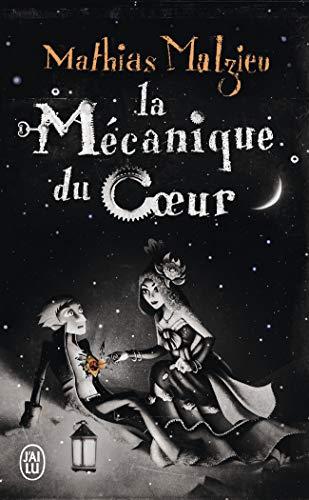 MECANIQUE DU COEUR (J'ai lu Roman)