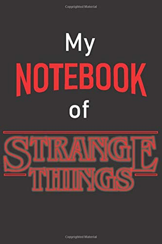 My Notebook of STRANGE THINGS: Printed in America Notebook /