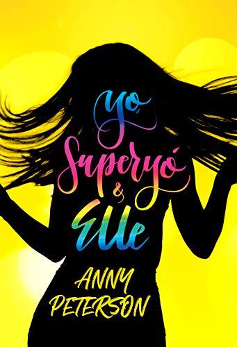 Yo, Superyó y Elle de Anny Peterson