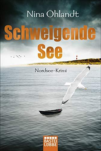 Schweigende See: Nordsee-Krimi (Hauptkommissar John Benthien 7)