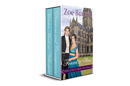 Forced to Wed: A Pair of Pride & Prejudice Novel Variations by [Zoe Burton]