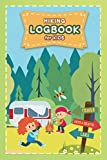 Hiking Logbook for kids: A Hikers Journal and Trail Log Book - Camping and Hiking Gifts for Kids
