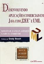 Desenvolvendo Aplicações Comerciais em Java com J2Ee e Uml