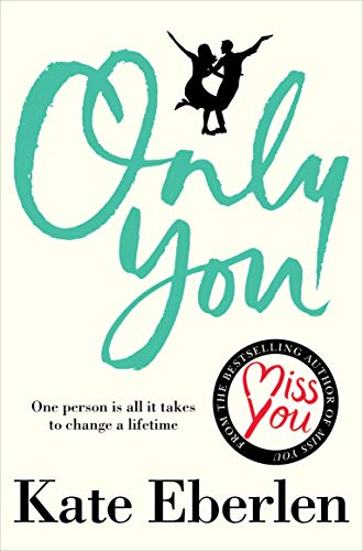 Only You: The feel-good summer love story by [Kate Eberlen]