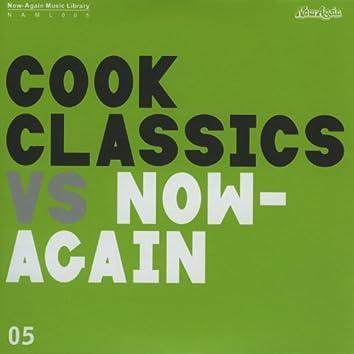 Cook Classics Vs Now-Again