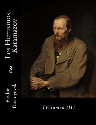 Los Hermanos Karamazov: (Volumen III): 3