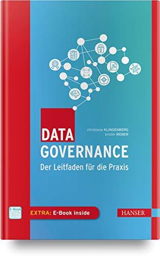 Data Governance: Der Leitfaden für die Praxis