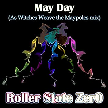 May Day (As Witches Weave the Maypole Mix)