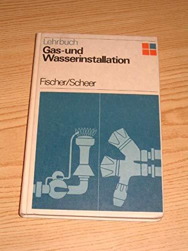 Lehrbuch Gas- und Wasserinstallation