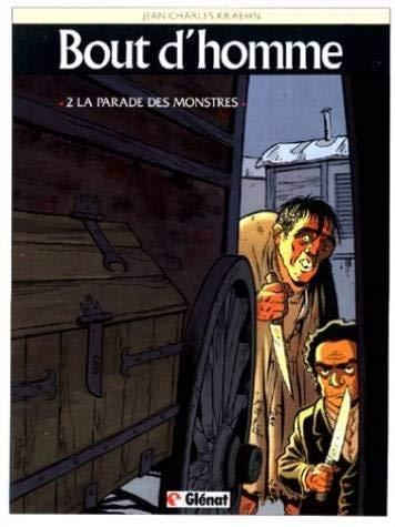 Bout d'homme, tome 2 : La parade des monstres