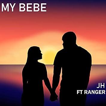 My Bebe (feat. Ranger)