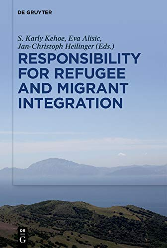 Responsibility for Refugee and Migrant Integration (English Edition)