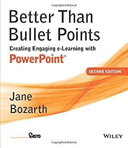 Better Than Bullet Points by Jane Bozarth