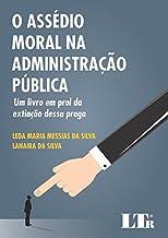O Assédio Moral na Administração Pública