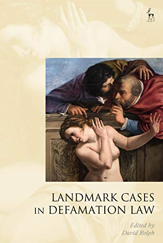Compare Textbook Prices for Landmark Cases in Defamation Law  ISBN 9781509946686 by Rolph, David,Mitchell, Paul