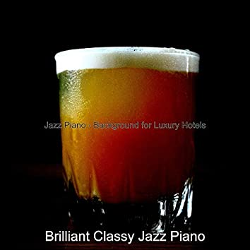 Jazz Piano - Background for Luxury Hotels
