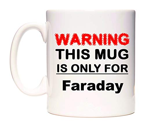 WeDoMugs Warning This Mug is ONLY for Faraday Becher