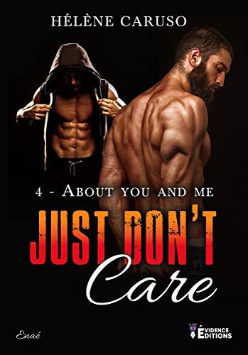 About you and me: Just don't care, T4 par [Hélène Caruso]