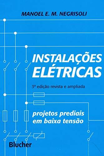 Instalações Elétricas: Projetos Prediais em Baixa Tensão