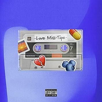 Love Miss-Tape