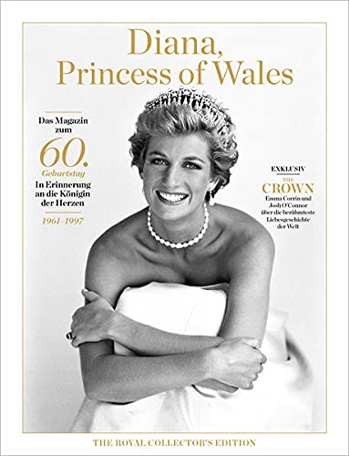 Diana, Princess of Wales: The Royal Collector's Edition