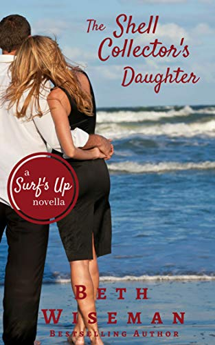 The Shell Collector's Daughter: A Surf's Up Romance Novella