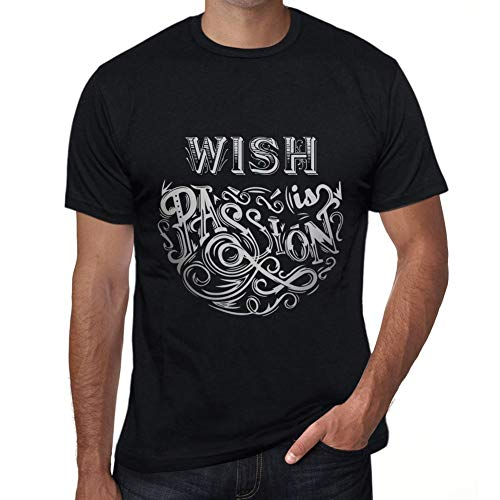 One in the City Hombre Camiseta Gráfico T-Shirt Wish Is Passion Negro Profundo