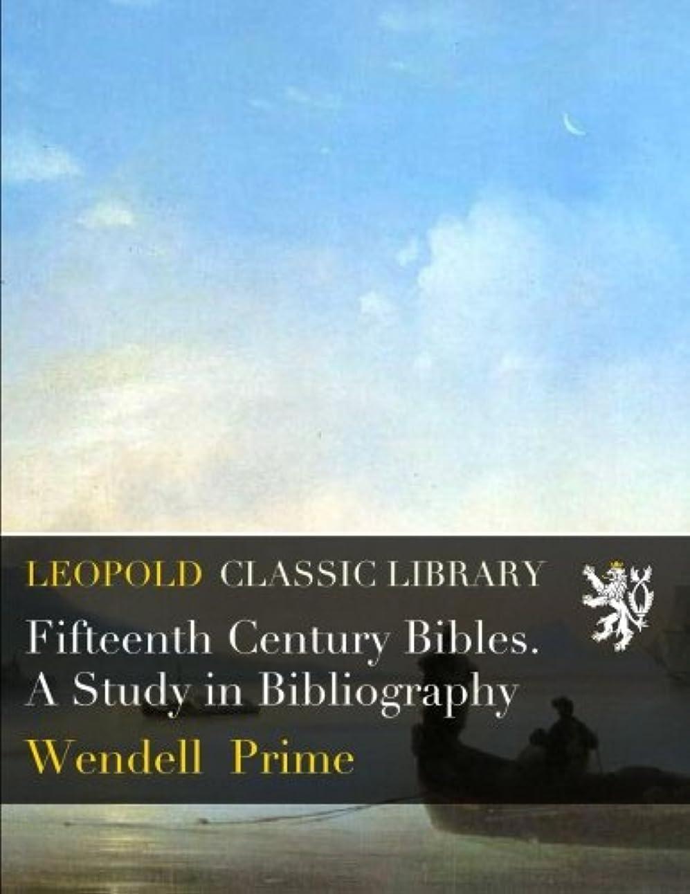 ビジョン窓比類のないFifteenth Century Bibles. A Study in Bibliography