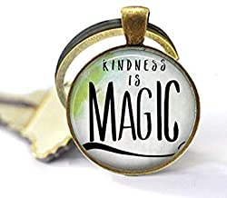 Image: Kindness is Magic Pendant, Kindness Quote, Live a Kind Life, Mantra, Inspiration, Be Kind, Gift Keychain