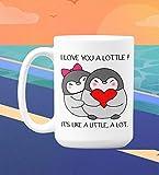 I Love You A Lottle It's Like A Little Coffee Mug Gift For Him, Gift For Her, Couples Mug, Lovers Mug, Penguin Mug