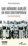 Une mémoire oubliée en Iran contemporain - Les Boyerahmadis