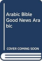 ARABIC BIBLE GOOD NEWS ARABIC