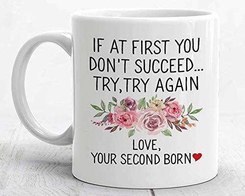 Regalos divertidos para el día de la madre de parte del hijo, la mejor taza para mamá Si al principio no tienes éxito Taza del segundo nacimiento Taza de café Taza de 11 oz