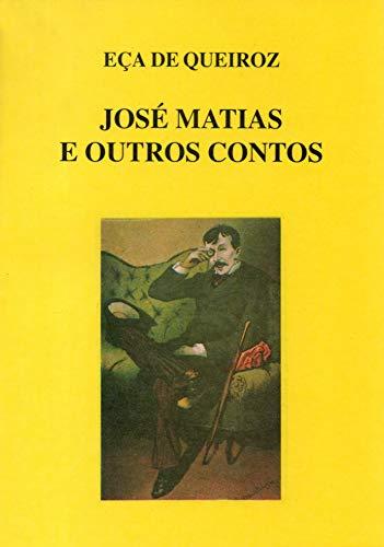 José Matias e Outros Contos