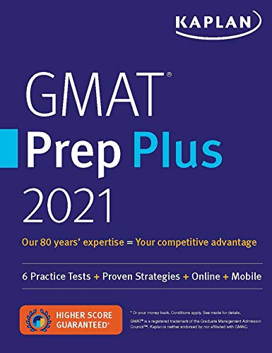 Gmat Prep Plus 2021 - 6 Practice Tests + Proven Strategies + Online + Mobile