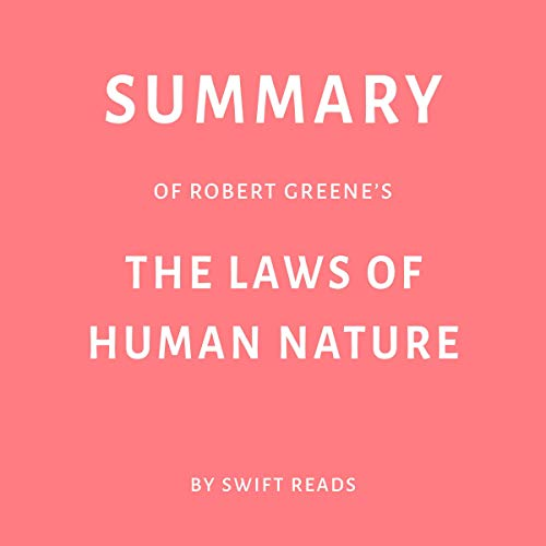 Summary of Robert Greene's The Laws of Human Nature by Swift Reads Titelbild