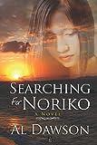 Searching for Noriko: A novel