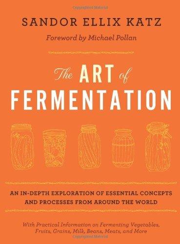 Art of Fermentation by Katz, Sandor Ellix [Hardcover]
